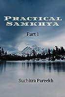 Practical Samkhya - Part 1 (Black and white)