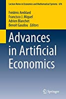 Advances in Artificial Economics (Lecture Notes in Economics and Mathematical Systems)