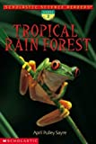 Tropical Rain Forest (Scholastic Science Readers)