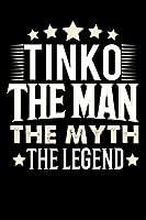 Notizbuch: Tinko The Man The Myth The Legend (120 karierte Seiten als u.a. Tagebuch, Reisetagebuch fuer Vater, Ehemann, Freund, Kumpe, Bruder, Onkel und mehr)