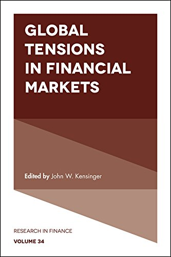 Global Tensions in Financial Markets (Research in Finance)