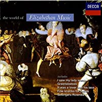 The World of Elizabethan Music