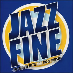 JAZZ FINE-TV+MOVIE HITS and jazzy music-