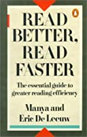 Read Better, Read Faster: A New Approach to Efficient Reading