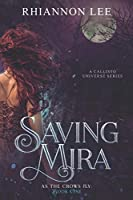 Saving Mira: A Dystopian Reverse Harem Fantasy Adventure (As the Crows Fly)