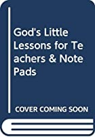 God's Little Lessons for Teachers & Note Pads