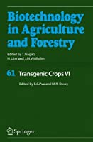Transgenic Crops VI (Biotechnology in Agriculture and Forestry)【洋書】 [並行輸入品]