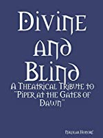 Divine and Blind