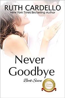 Never Goodbye (The Barrington Billionaires Book 7) by [Cardello, Ruth]