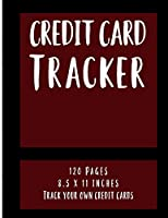 Credit Card Tracker: 120 Sheets, Large, 8.5 x 11, Track Your Own Credit Cards