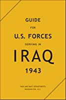 Guide for U.S. Forces Serving in Iraq, 1943