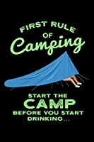 "Camping Hiking Notebook - Before You Start Drinking: Hunting Bullet Journal with 100 Quad Ruled Graph Paper Pages in 6"" x 9"" Inch - Composition Book Diary Notepad"