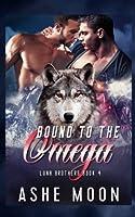 Bound to the Omega (Luna Brothers) (Volume 4) [並行輸入品]