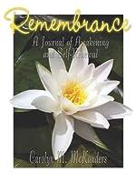 Remembrance: Journal of Awakening and Self-Renewal