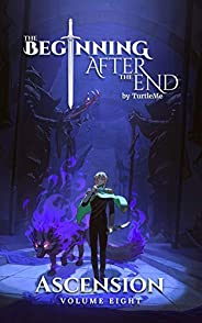 The Beginning After the End: Ascension, Book 8