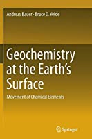 Geochemistry at the Earth's Surface: Movement of Chemical Elements
