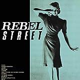 REBEL STREET