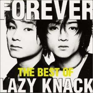 FOREVER -THE BEST OF LAZY KNACK-