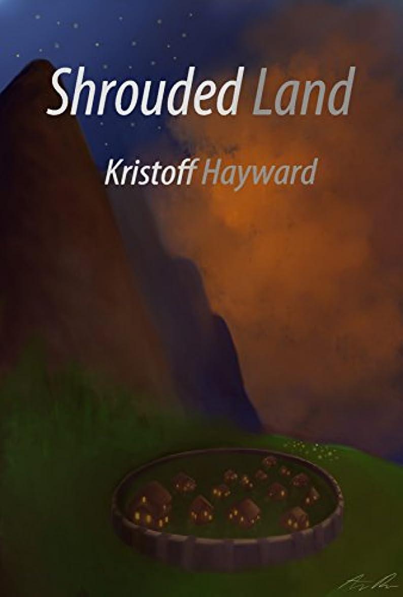 春細断アトムShrouded Land (English Edition)