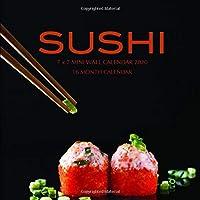 Sushi 7 x 7 Mini Wall Calendar 2020: 16 Month Calendar