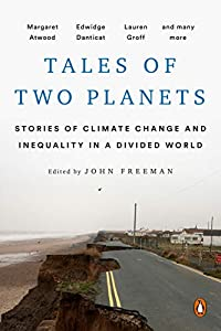 Tales of Two Planets: Stories of Climate Change and Inequality in a Divided World (English Edition)