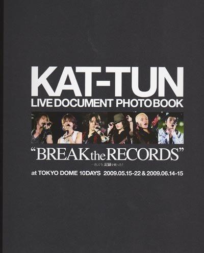 ドキュメントフォトブック(写真集) ★ KAT-TUN 2009 「BREAK the RECORDS」