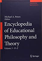 Encyclopedia of Educational Philosophy and Theory (Springer Reference)