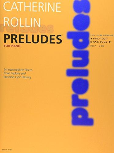 キャサリンロリン  ピアノdeプレリュード  ビギナーから楽しめる14の小品