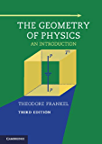 The Geometry of Physics: An Introduction (English Edition)