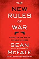 The New Rules of War: Victory in the Age of Durable Disorder