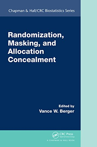 Randomization, Masking, and Allocation Concealment (Chapman & Hall/CRC Biostatistics Series)