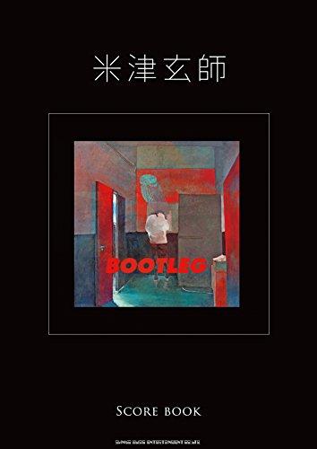 米津玄師「BOOTLEG」SCORE BOOK (バンド・ス...
