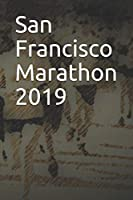 San Francisco Marathon 2019: Blank Lined Journal