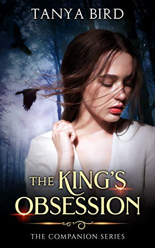 The King's Obsession (The Companion series Book 4) by [Bird, Tanya]