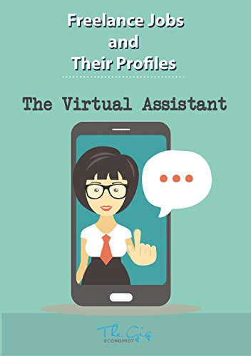 Freelance Jobs and their Profiles: The Freelance Virtual Assistant (Freelance Careers Book 14) (English Edition)