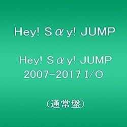 Hey! Say! JUMP 2007-2017 I O(通常盤)