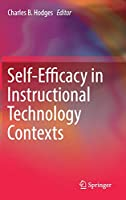 Self-Efficacy in Instructional Technology Contexts