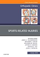 Sports-Related Injuries, An Issue of Orthopedic Clinics, 1e (The Clinics: Orthopedics)