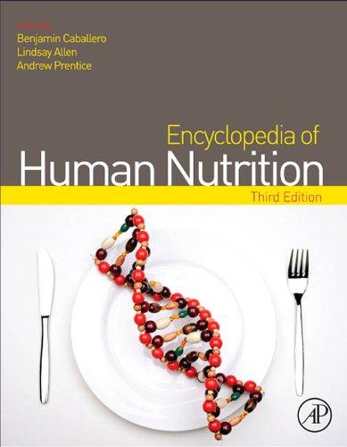 Encyclopedia of Human Nutrition (English Edition)