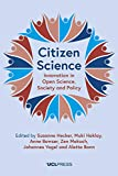 Citizen Science: Innovation in Open Science, Society and Policy