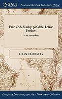 Evariste de Mauley: Par Mme. Louise Evelines; Tome Troisieme
