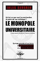 Le monopole universitaire