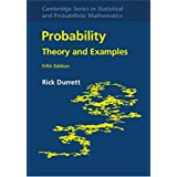 Theory and Examples (Cambridge Series in Statistical and Probabilistic Mathematics)