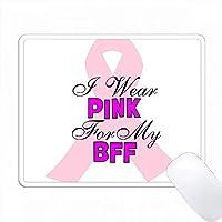 ピンクのリボン、言葉で私は私のBFFのピンクを着用 PC Mouse Pad パソコン マウスパッド