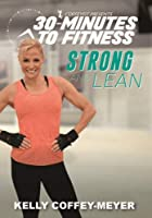 30 Minutes To Fitness: Strong And Lean [DVD]