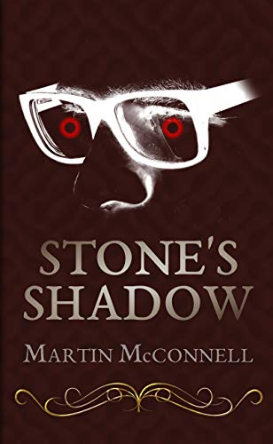 Stone's Shadow (English Edition)