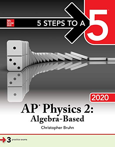 Download 5 Steps to a 5: AP Physics 2: Algebra-Based 2020 1260454789