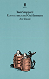 Rosencrantz and Guildenstern Are Dead (English Edition)
