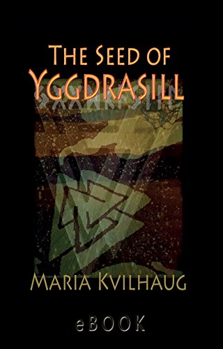 The Seed of Yggdrasill-deciphering the hidden messages in Old Norse Myths: deciphering the hidden messages in Old Norse Mythsの詳細を見る