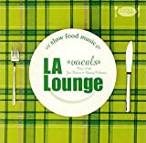 Slow Food Music-LA lounge vocals-